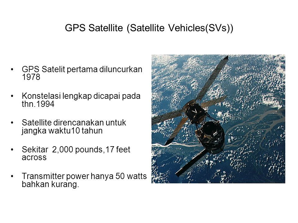 GPS Satellite (Satellite Vehicles(SVs))