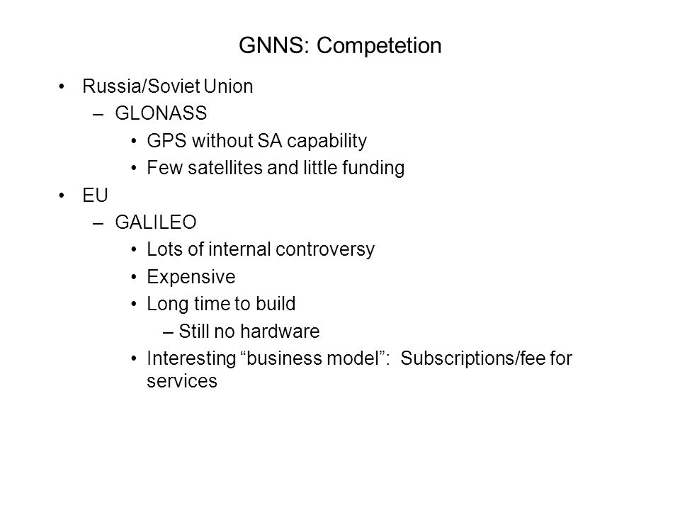 GNNS: Competetion Russia/Soviet Union GLONASS