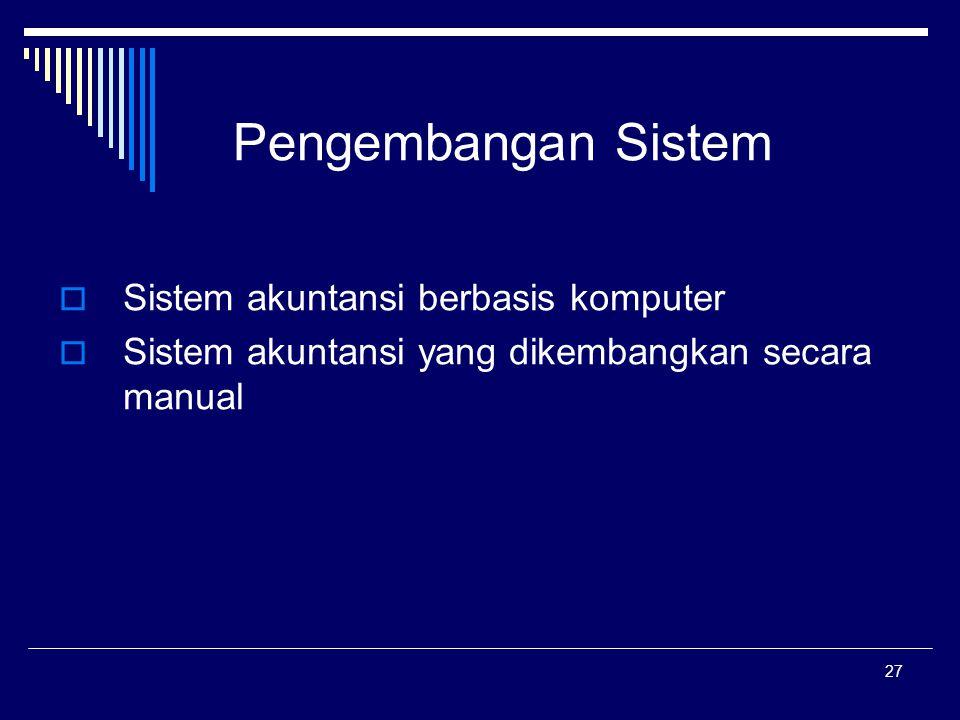 Pengembangan Sistem Sistem akuntansi berbasis komputer