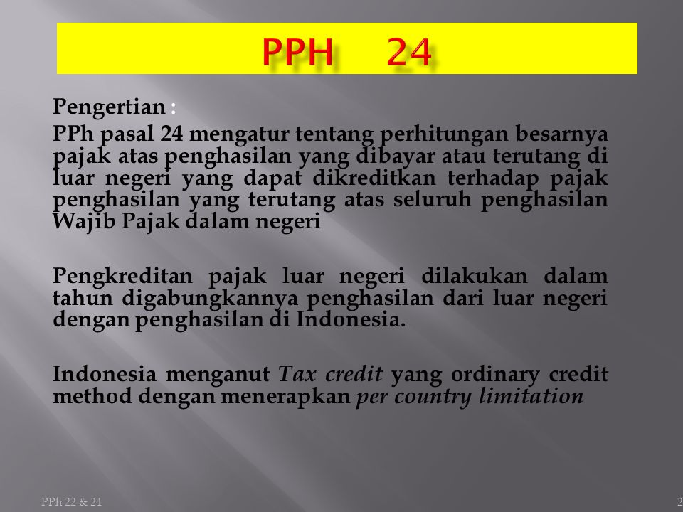 PPH 24 Pengertian :