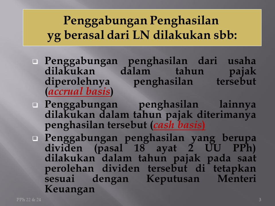 Penggabungan Penghasilan yg berasal dari LN dilakukan sbb: