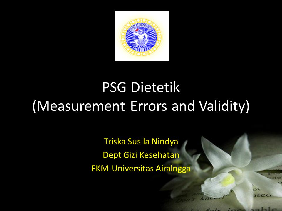 PSG Dietetik (Measurement Errors and Validity)