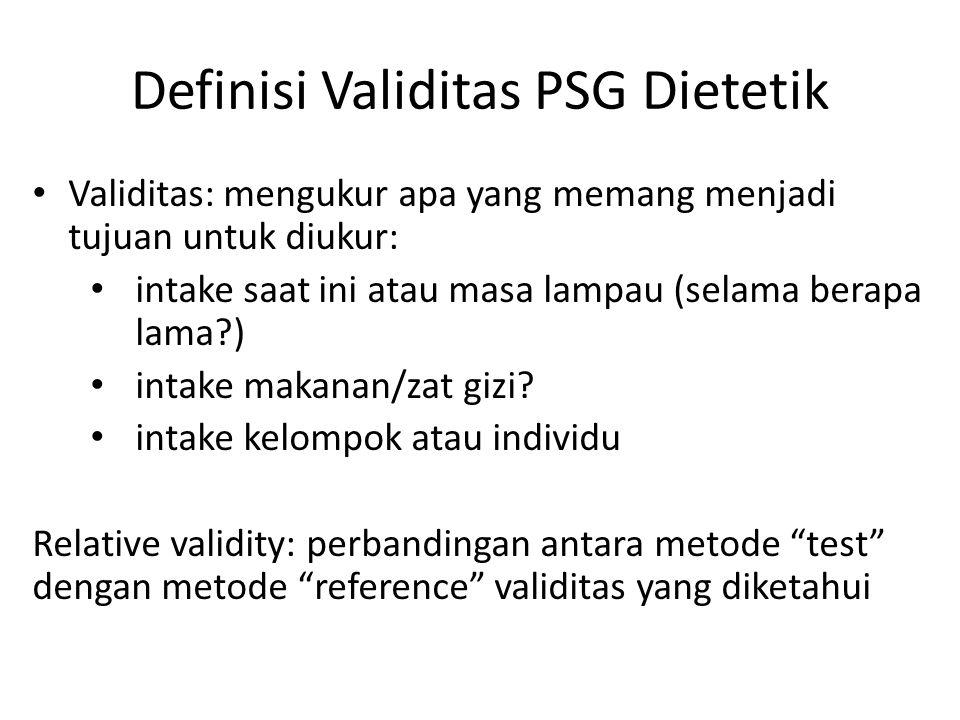 Definisi Validitas PSG Dietetik