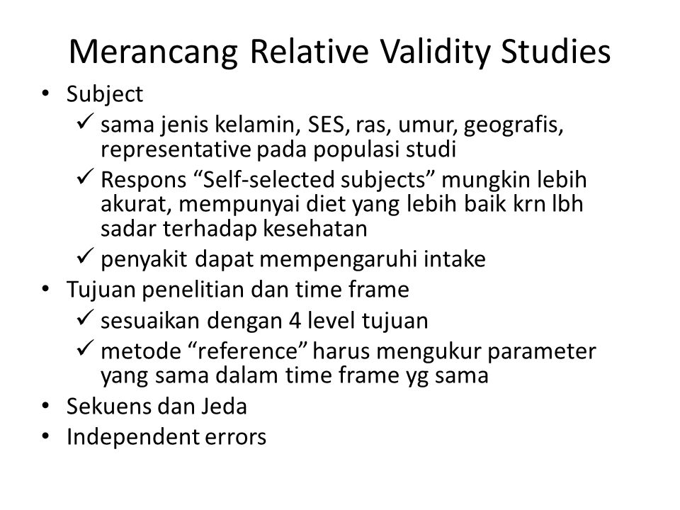 Merancang Relative Validity Studies