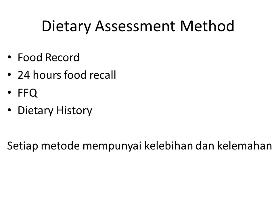 Dietary Assessment Method