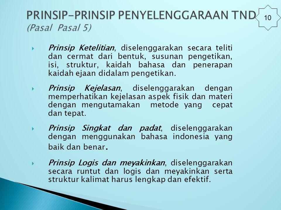 PRINSIP-PRINSIP PENYELENGGARAAN TND (Pasal Pasal 5)