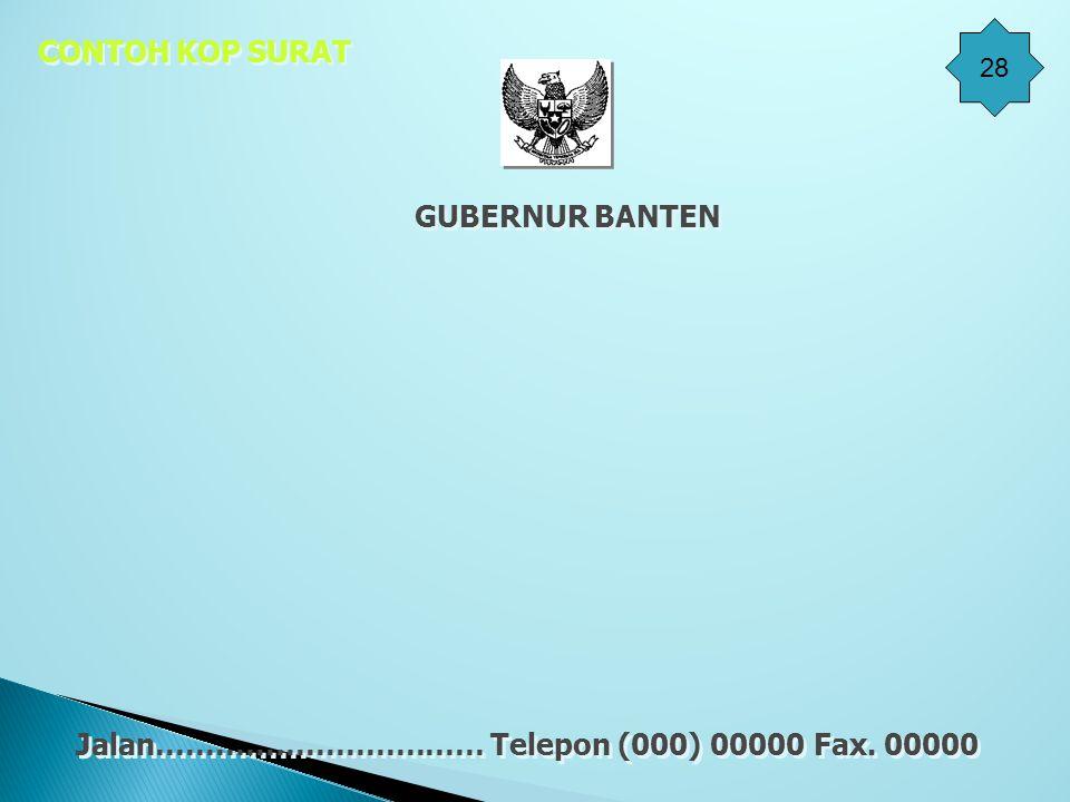 Jalan…………………………… Telepon (000) 00000 Fax. 00000