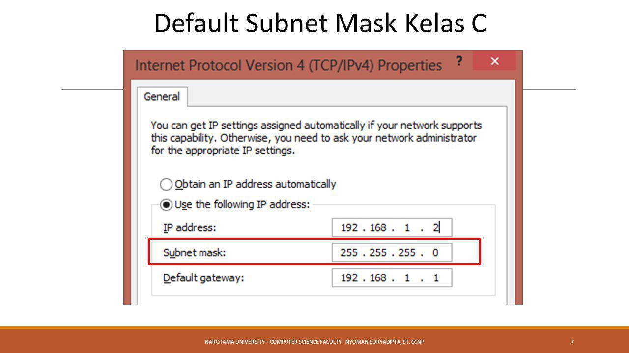Default Subnet Mask Kelas C