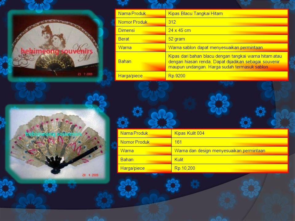 Nama Produk Kipas Blacu Tangkai Hitam. Nomor Produk. 312. Dimensi. 24 x 45 cm. Berat. 52 gram.