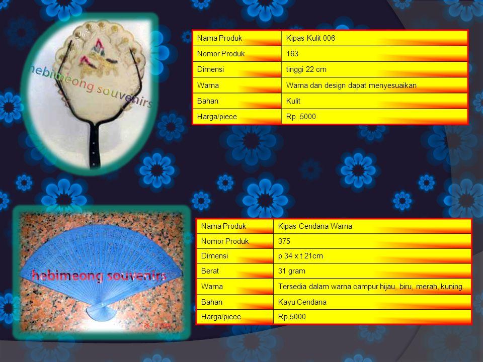 Nama Produk Kipas Kulit 006. Nomor Produk. 163. Dimensi. tinggi 22 cm. Warna. Warna dan design dapat menyesuaikan.