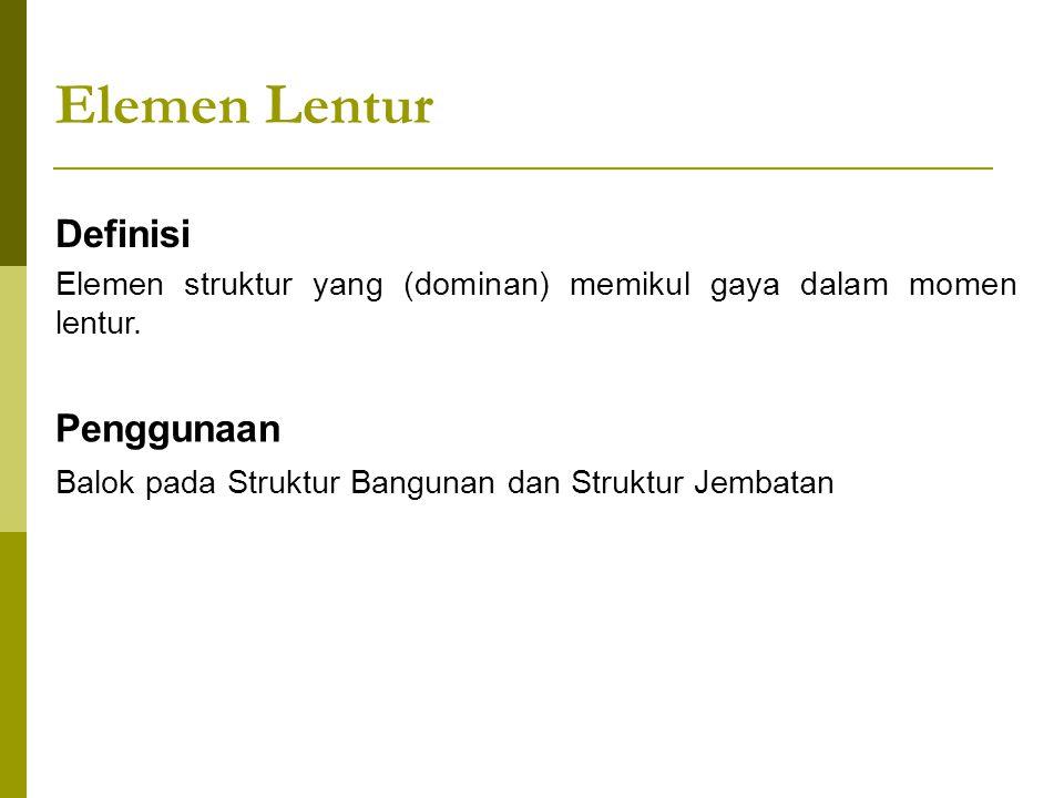Elemen Lentur Definisi Penggunaan