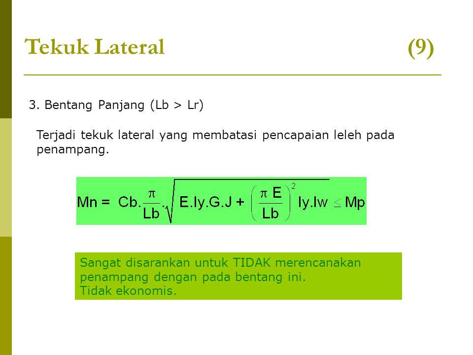 Tekuk Lateral (9) 3. Bentang Panjang (Lb > Lr)