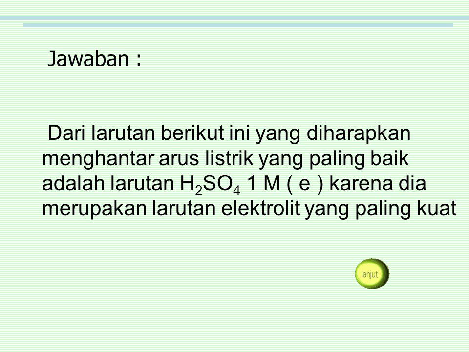 LATIHAN SOAL 1.Beberapa senyawa berikut: 1. NaCl 4.NaOH