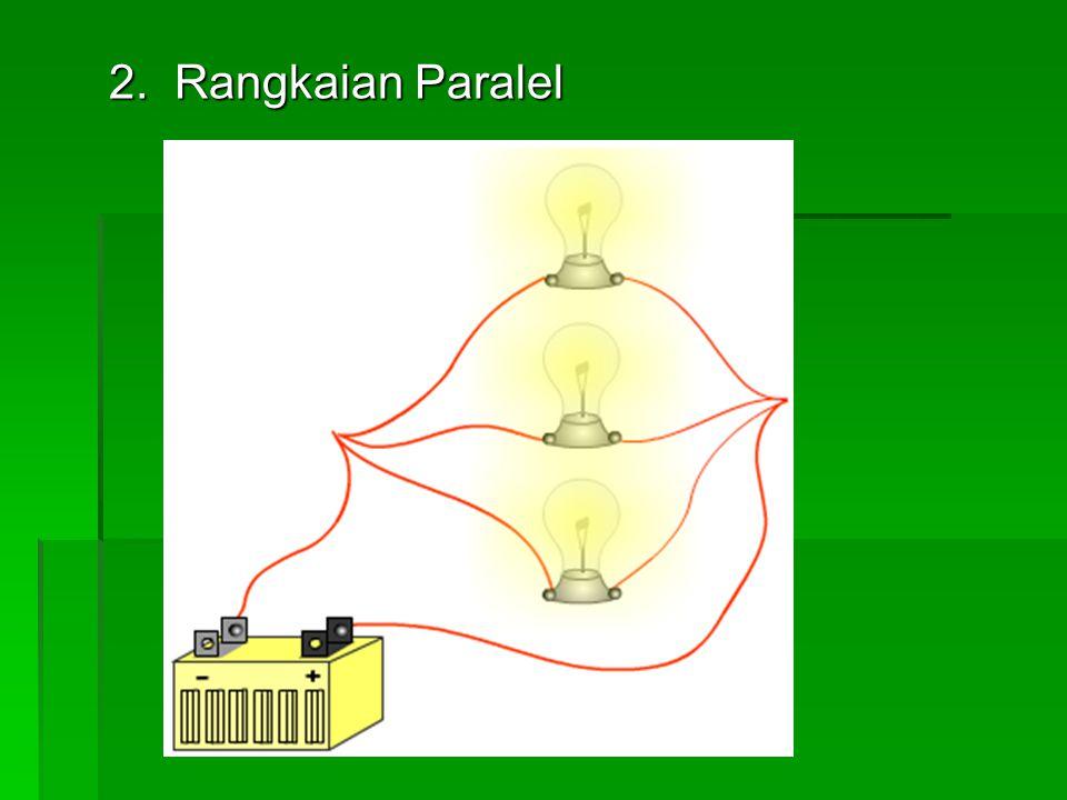 2. Rangkaian Paralel