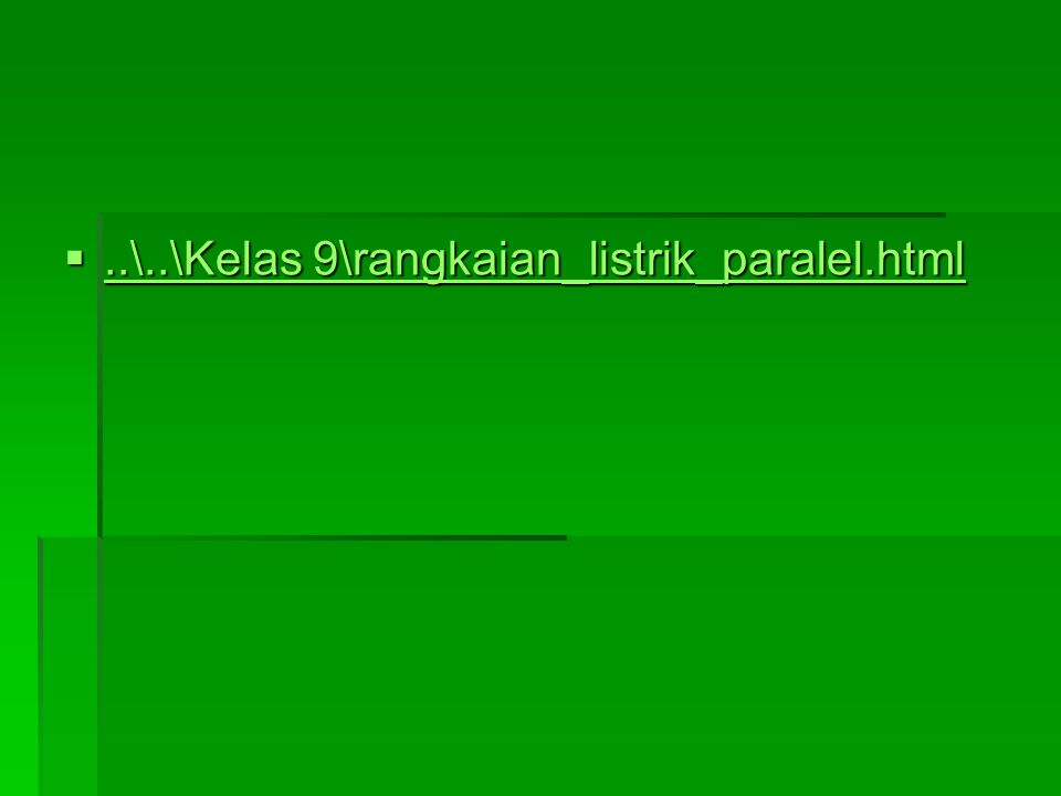 ..\..\Kelas 9\rangkaian_listrik_paralel.html