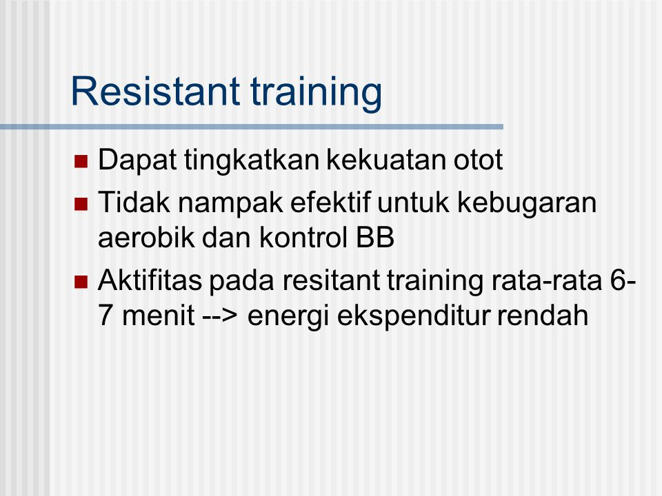 Resistant training Dapat tingkatkan kekuatan otot
