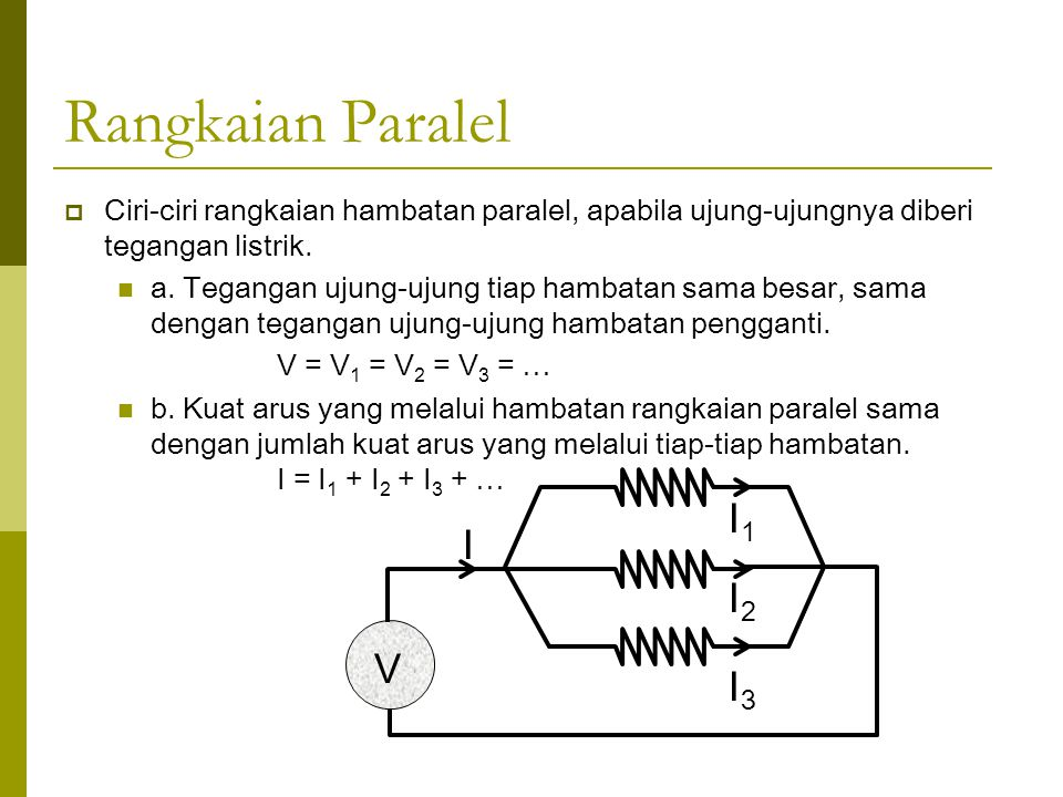 Rangkaian Paralel I1 I I2 V I3