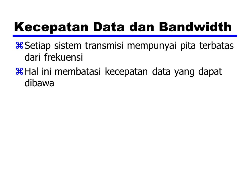 Kecepatan Data dan Bandwidth