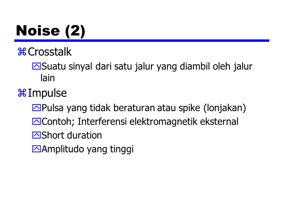 Noise (2) Crosstalk Impulse