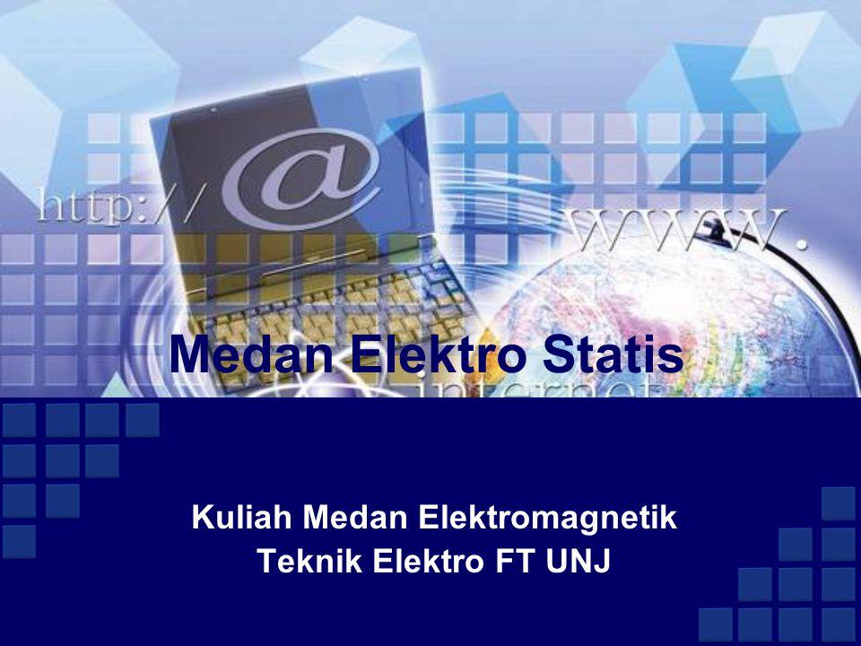 Kuliah Medan Elektromagnetik Teknik Elektro FT UNJ