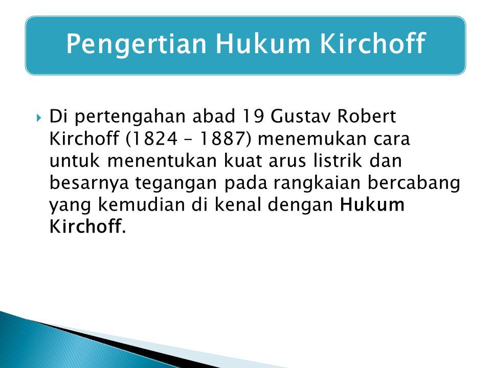 Pengertian Hukum Kirchoff