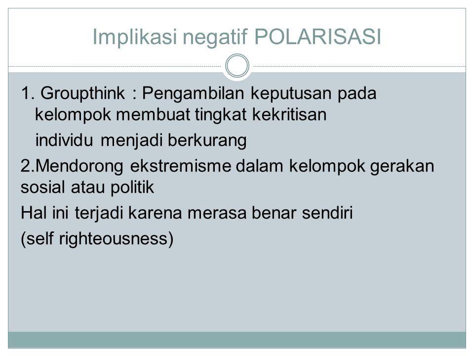 Implikasi negatif POLARISASI