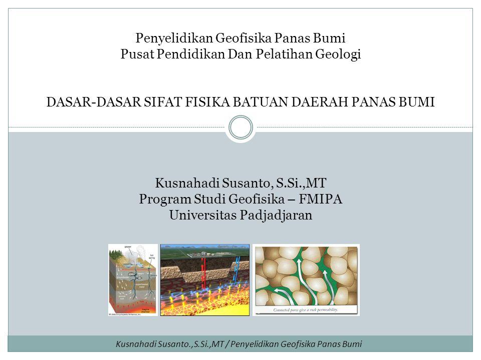 Kusnahadi Susanto, S.Si.,MT Program Studi Geofisika – FMIPA