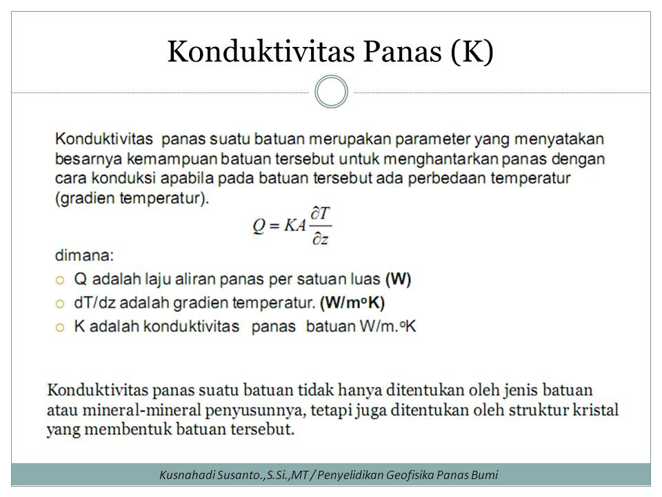 Konduktivitas Panas (K)