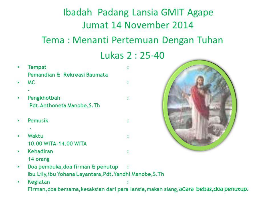 Ibadah Padang Lansia GMIT Agape Jumat 14 November 2014