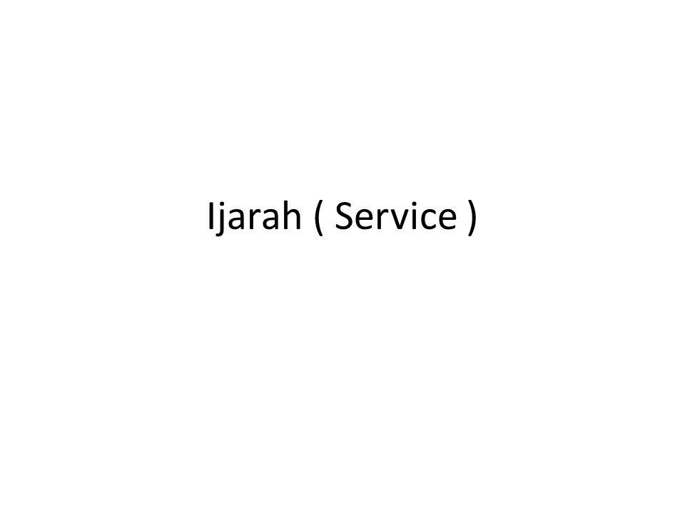 Ijarah ( Service )