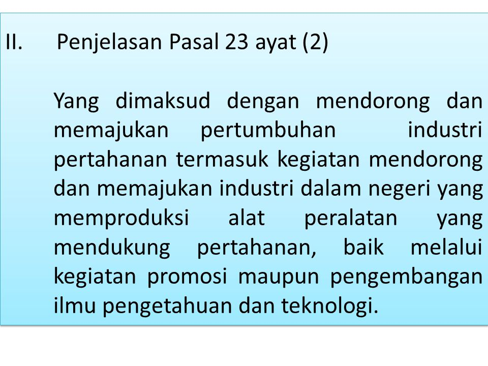 II. Penjelasan Pasal 23 ayat (2)