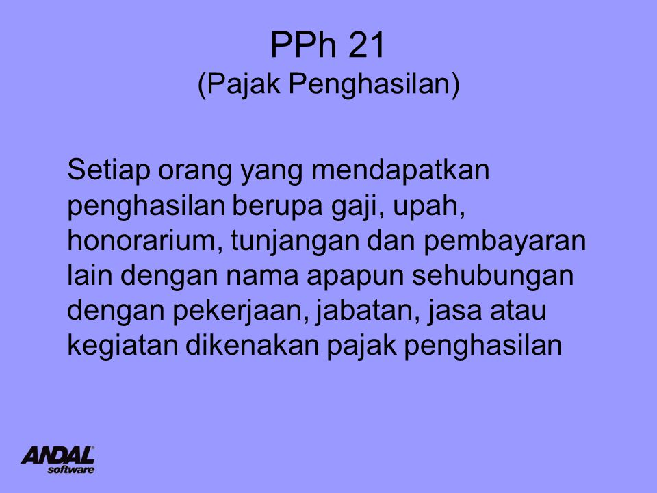 PPh 21 (Pajak Penghasilan)