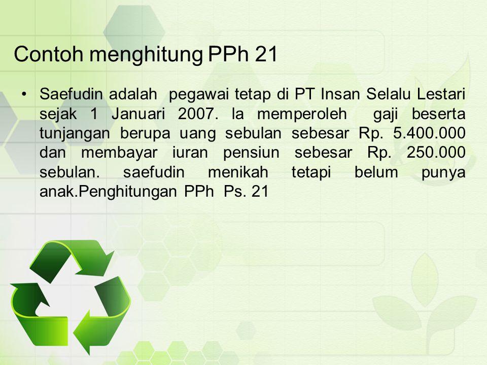 Contoh menghitung PPh 21