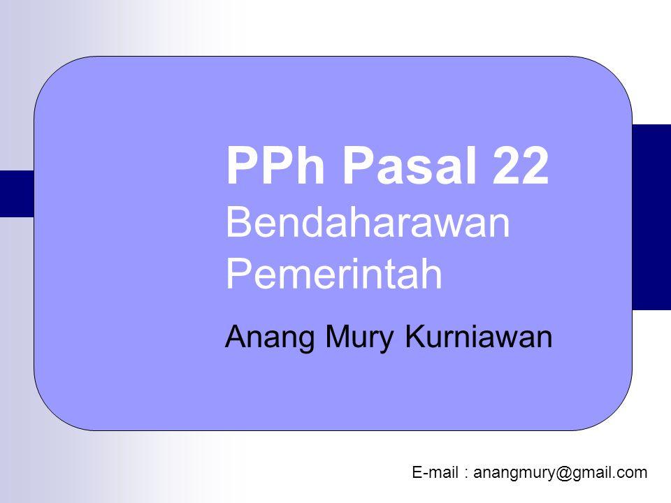 PPh Pasal 22 Bendaharawan Pemerintah