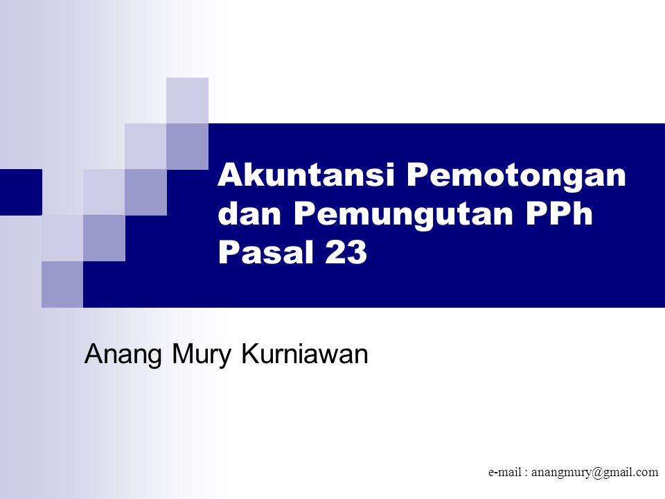 Akuntansi Pemotongan dan Pemungutan PPh Pasal 23