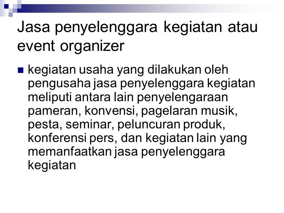 Jasa penyelenggara kegiatan atau event organizer
