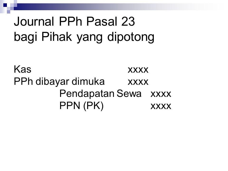 Journal PPh Pasal 23 bagi Pihak yang dipotong