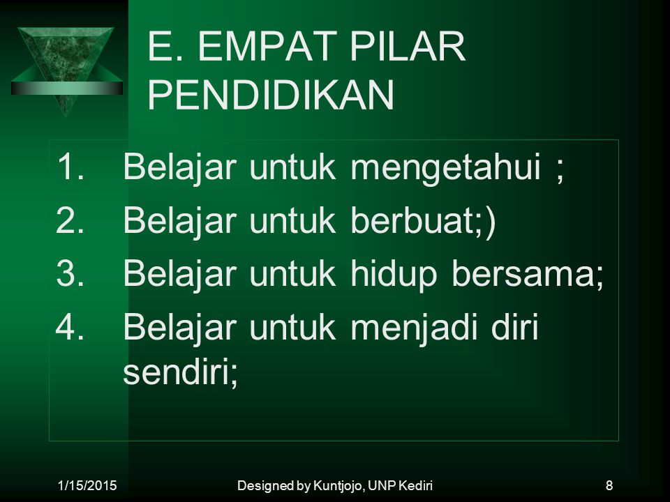 E. EMPAT PILAR PENDIDIKAN