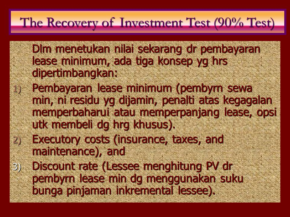 The Recovery of Investment Test (90% Test)