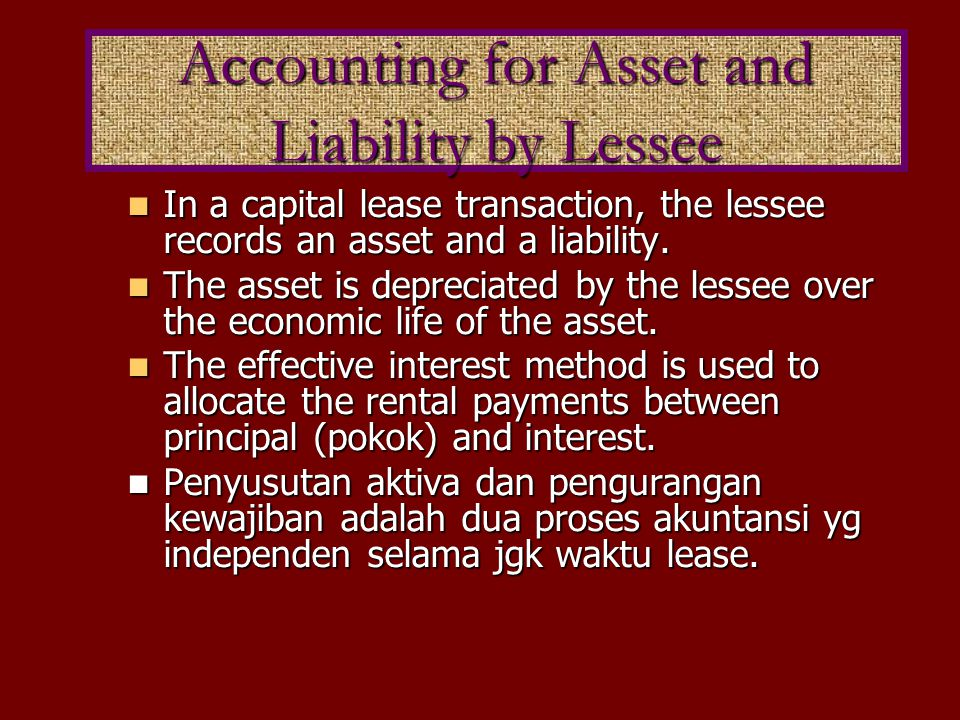 Accounting for Asset and Liability by Lessee