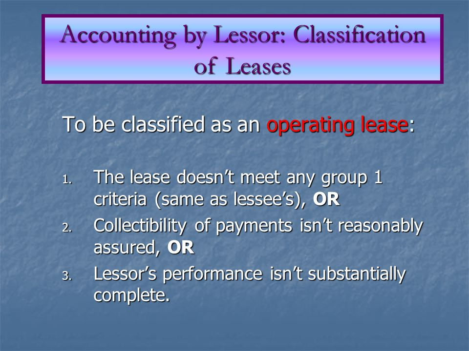 Accounting by Lessor: Classification of Leases