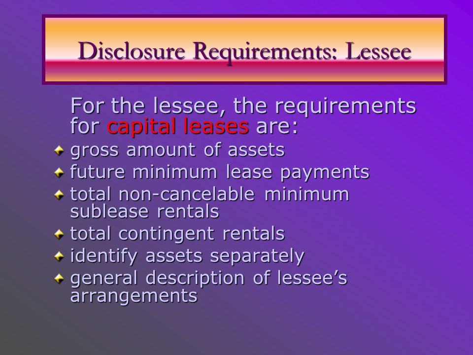 Disclosure Requirements: Lessee