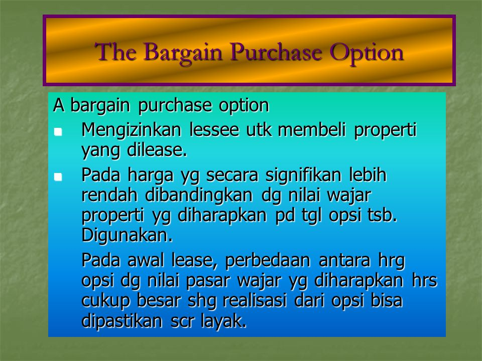 The Bargain Purchase Option
