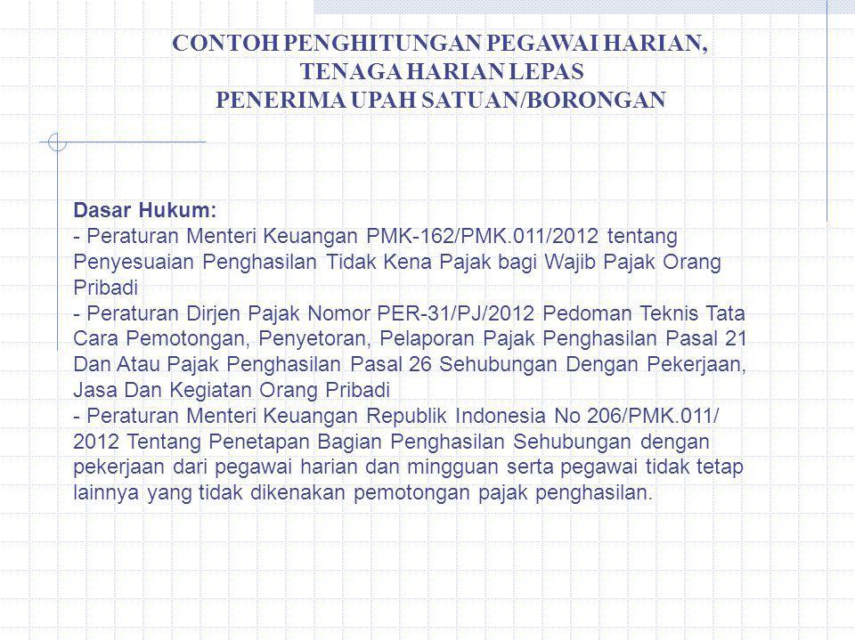 CONTOH PENGHITUNGAN PEGAWAI HARIAN, PENERIMA UPAH SATUAN/BORONGAN