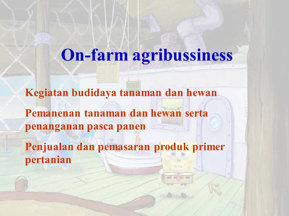On-farm agribussiness