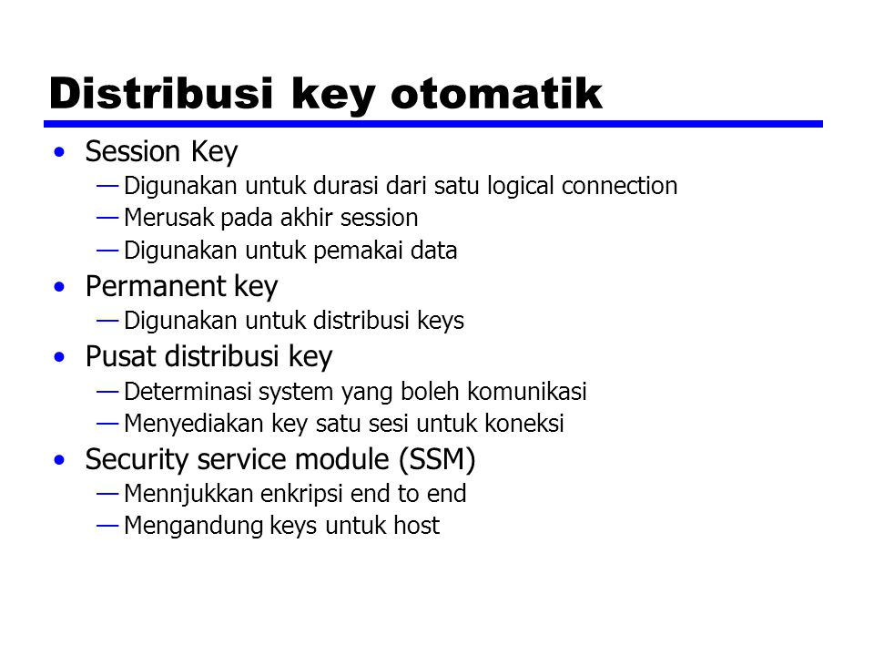 Distribusi key otomatik