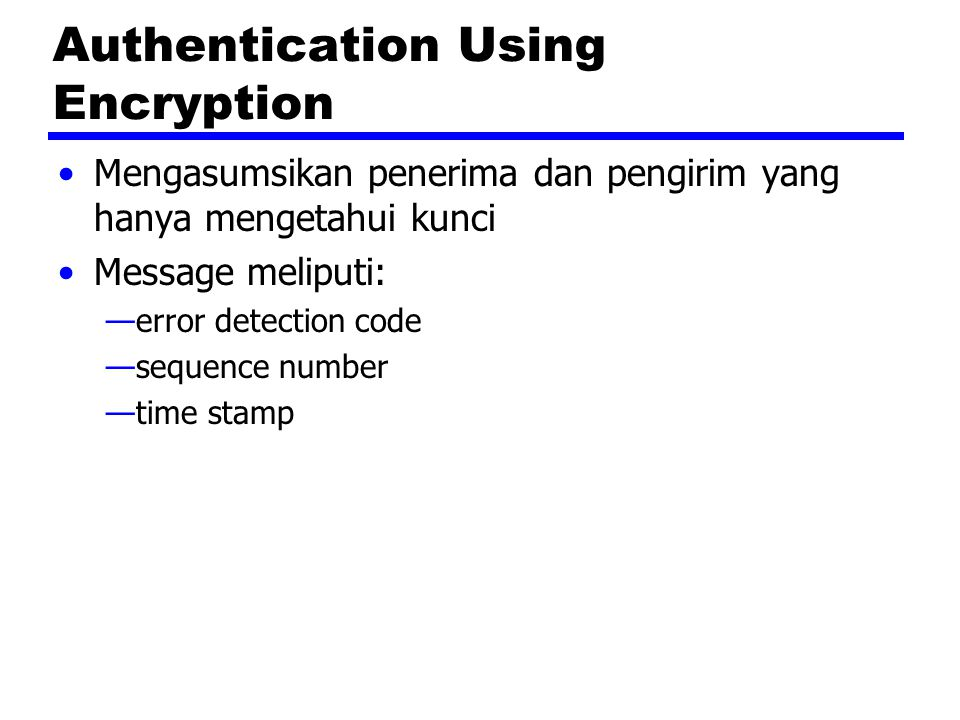 Authentication Using Encryption