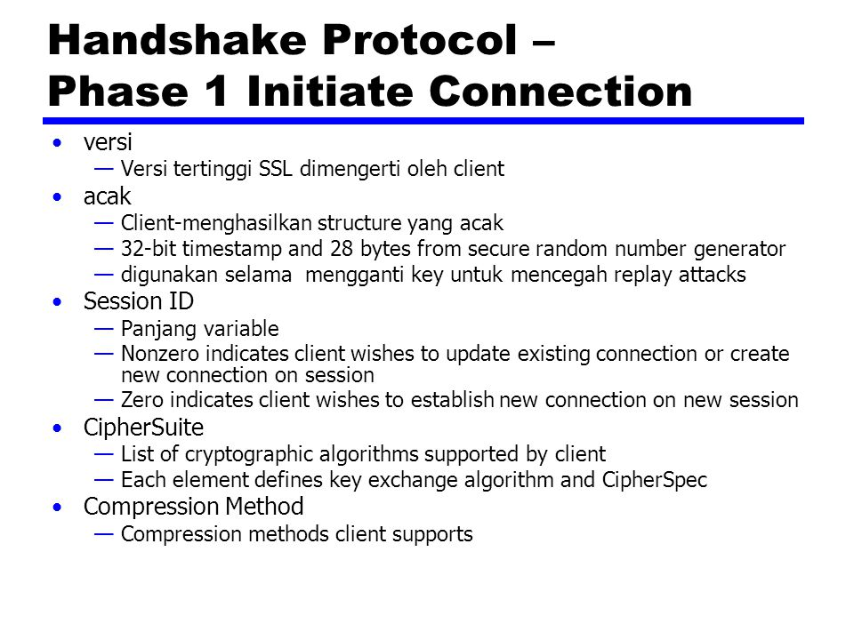 Handshake Protocol – Phase 1 Initiate Connection