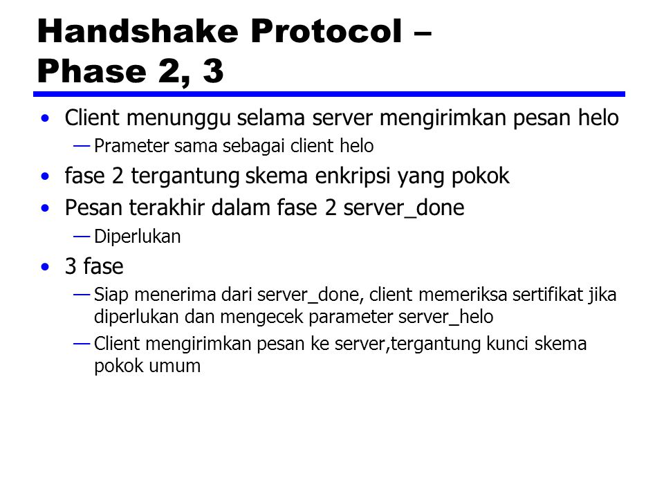 Handshake Protocol – Phase 2, 3