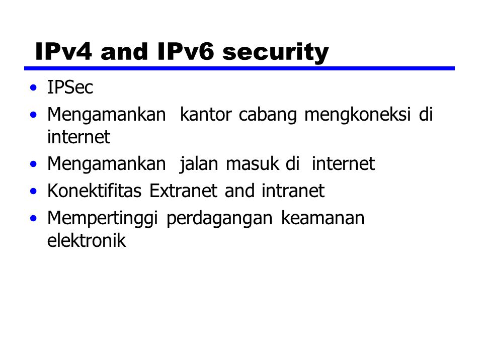 IPv4 and IPv6 security IPSec